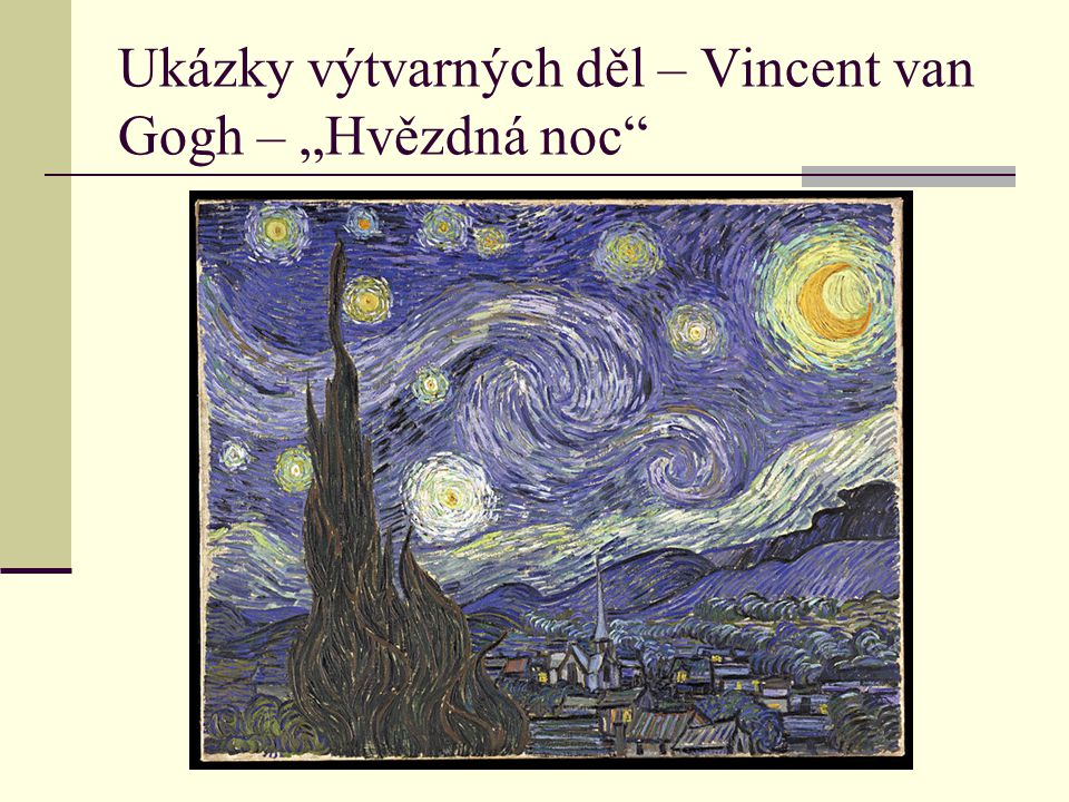 """Ukázky výtvarných děl – Vincent van Gogh – """"Hvězdná noc"""