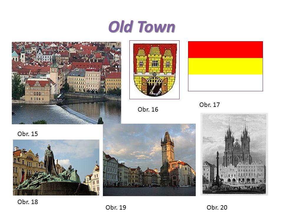 Old Town Obr. 15 Obr. 16 Obr. 17 Obr. 18 Obr. 19Obr. 20
