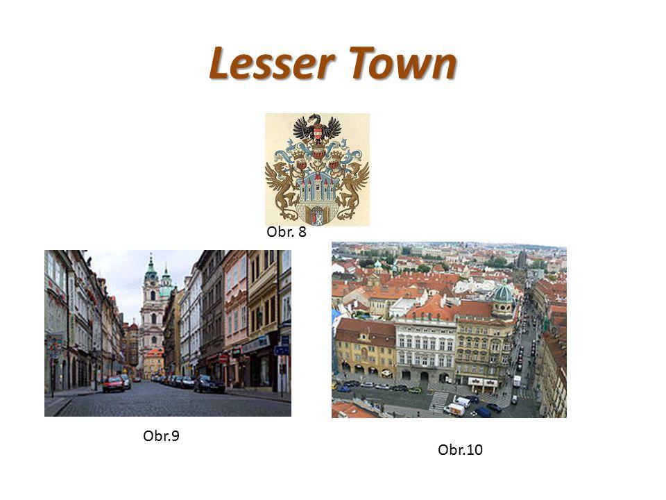 Lesser Town Obr. 8 Obr.9 Obr.10