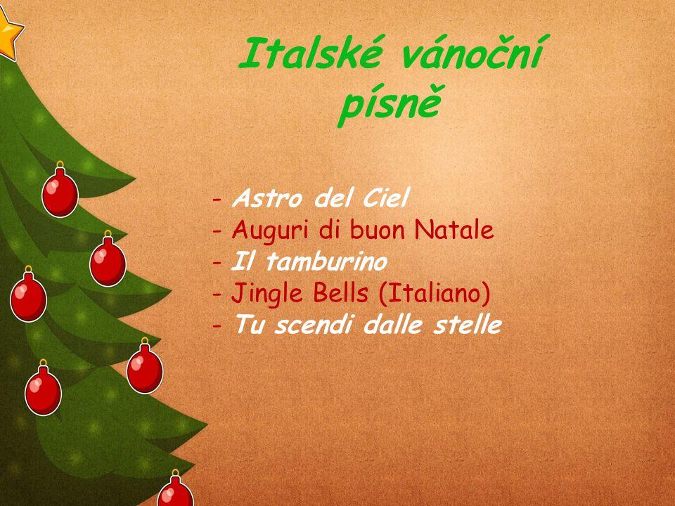 Italské vánoční písně - Astro del Ciel - Auguri di buon Natale - Il tamburino - Jingle Bells (Italiano) - Tu scendi dalle stelle