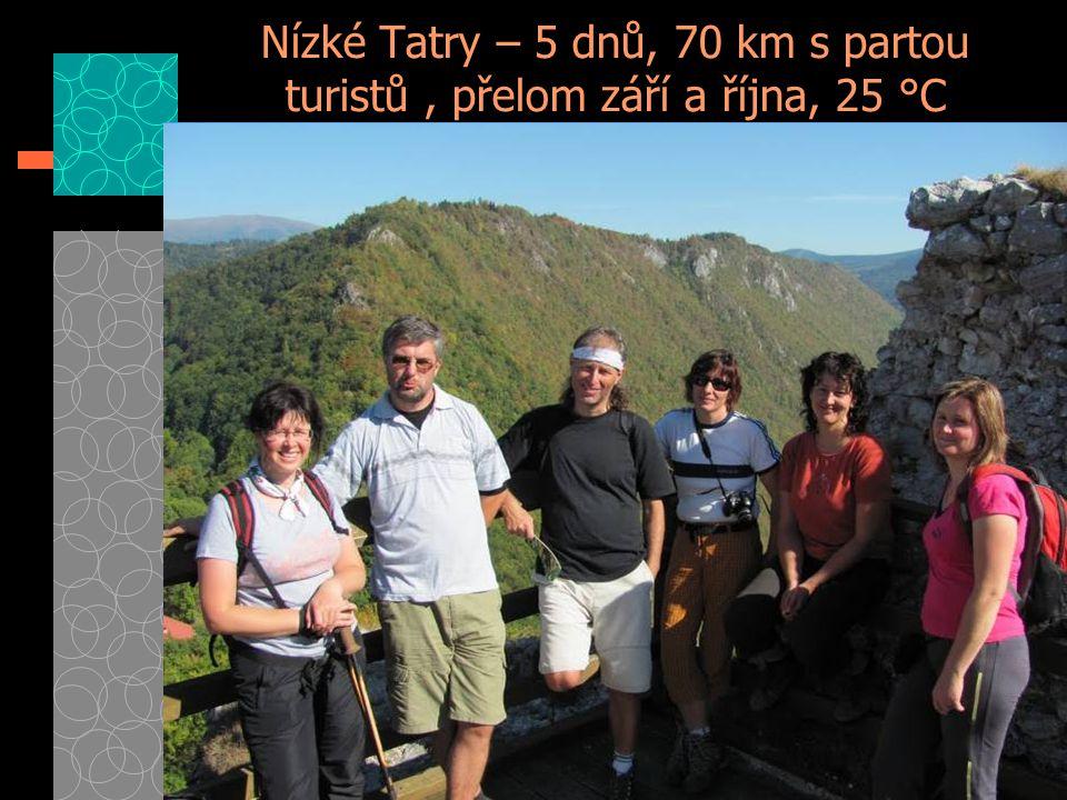 Nízké Tatry – 5 dnů, 70 km s partou turistů, přelom září a října, 25 °C