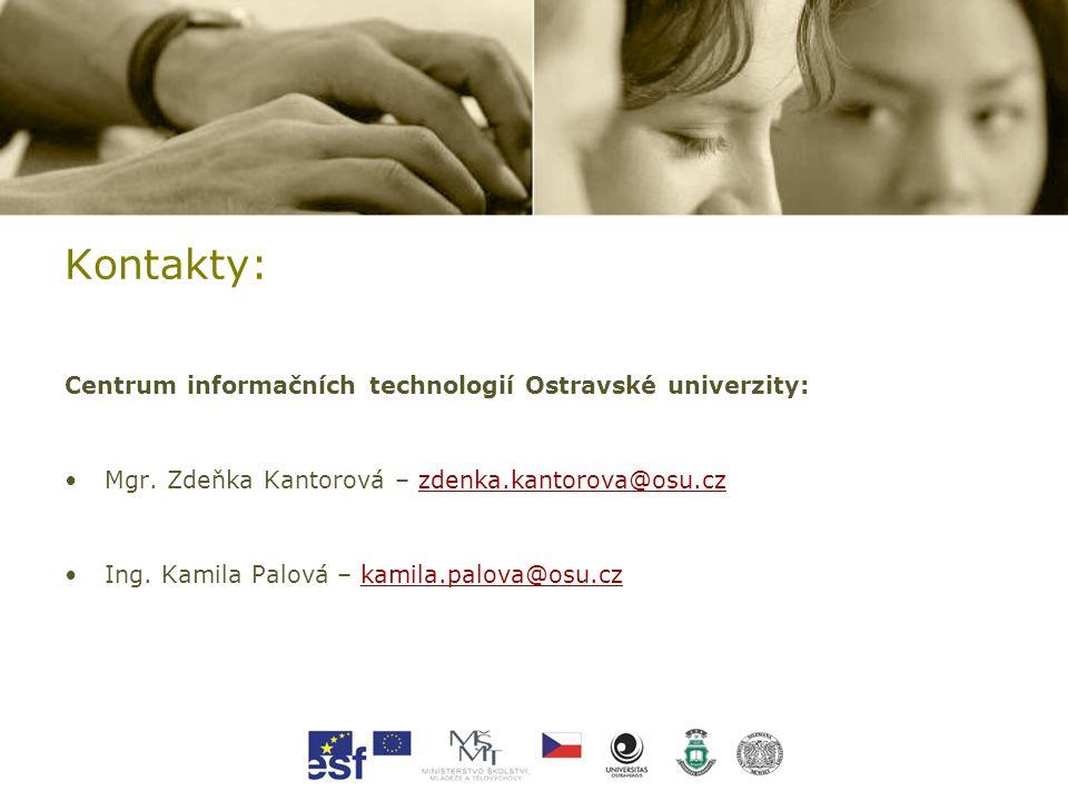 Kontakty: Centrum informačních technologií Ostravské univerzity: Mgr.