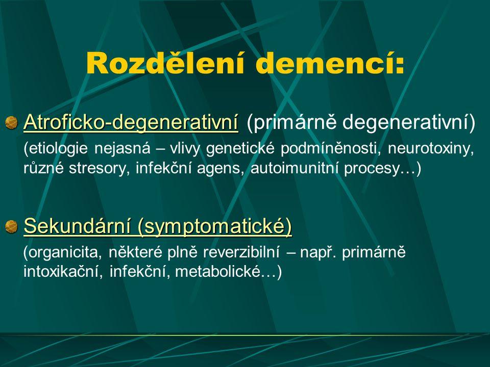 Alzheimerova nemoc (čistá ~40%, + smíšená ~70%) Vaskulární demence, MID (5-20%) Kontinuum Alzheimerovy nemoci a Vaskulární demence VaD AD Mixed AD + Cerebrovasular Disease Infarcts, white matter lesions, vascular risk factors Post-stroke dementia Amyloid plaques and neurofibrillary tangles Čistá forma je vzácná 77 % vaskular.
