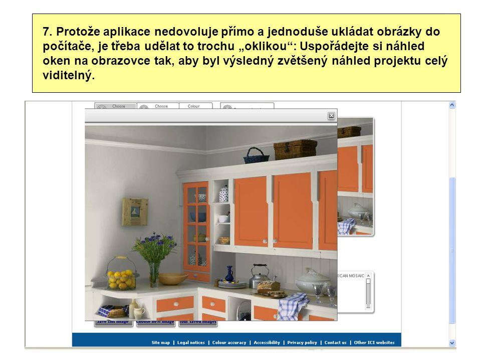 """7. Protože aplikace nedovoluje přímo a jednoduše ukládat obrázky do počítače, je třeba udělat to trochu """"oklikou"""": Uspořádejte si náhled oken na obraz"""