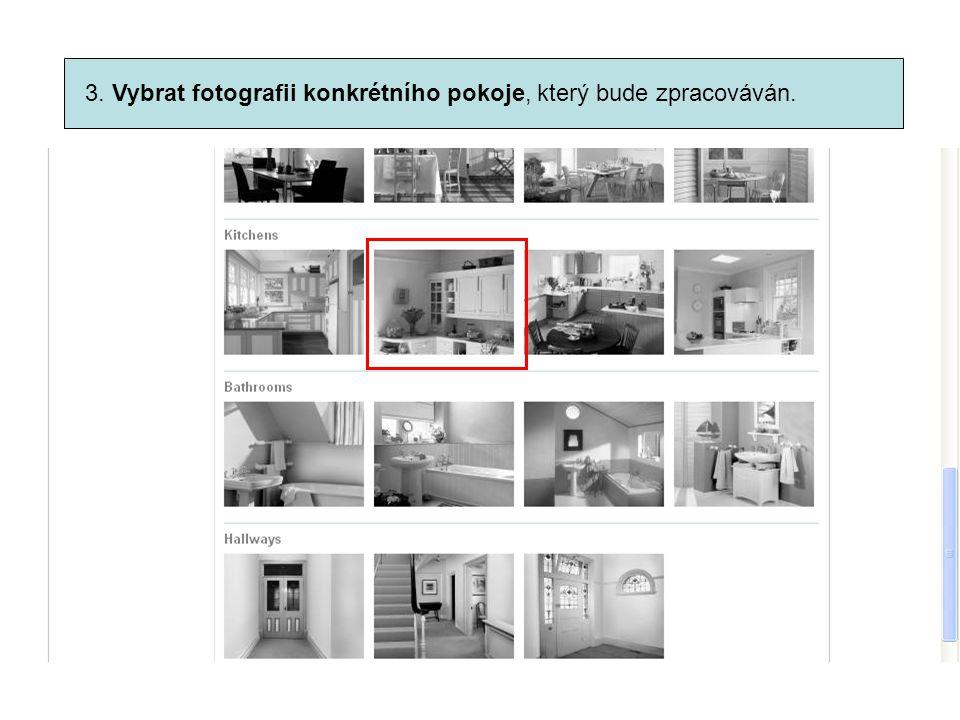 3. Vybrat fotografii konkrétního pokoje, který bude zpracováván.