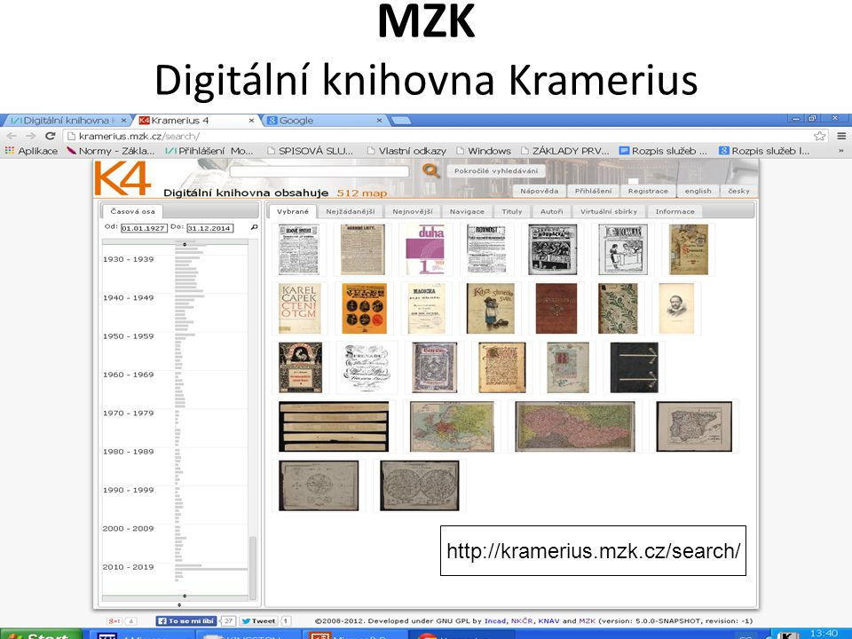 MZK Digitální knihovna Kramerius http://kramerius.mzk.cz/search/
