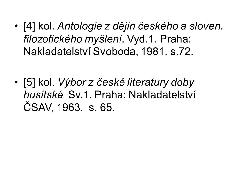 [4] kol. Antologie z dějin českého a sloven. filozofického myšlení.