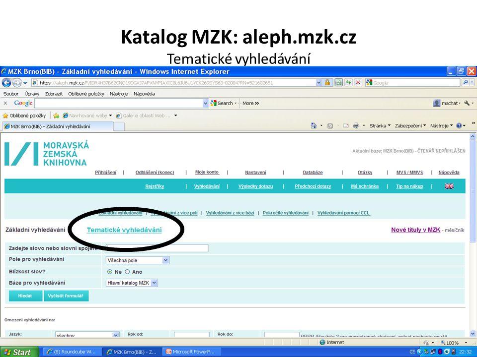 Katalog MZK: aleph.mzk.cz Tematické vyhledávání