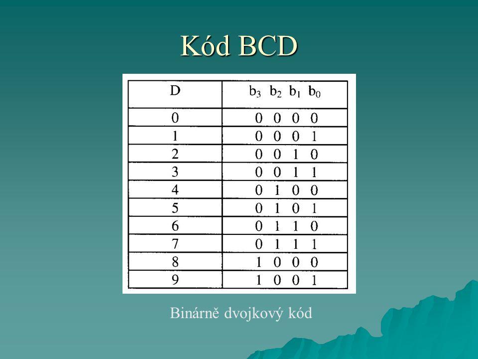 Kód BCD Binárně dvojkový kód