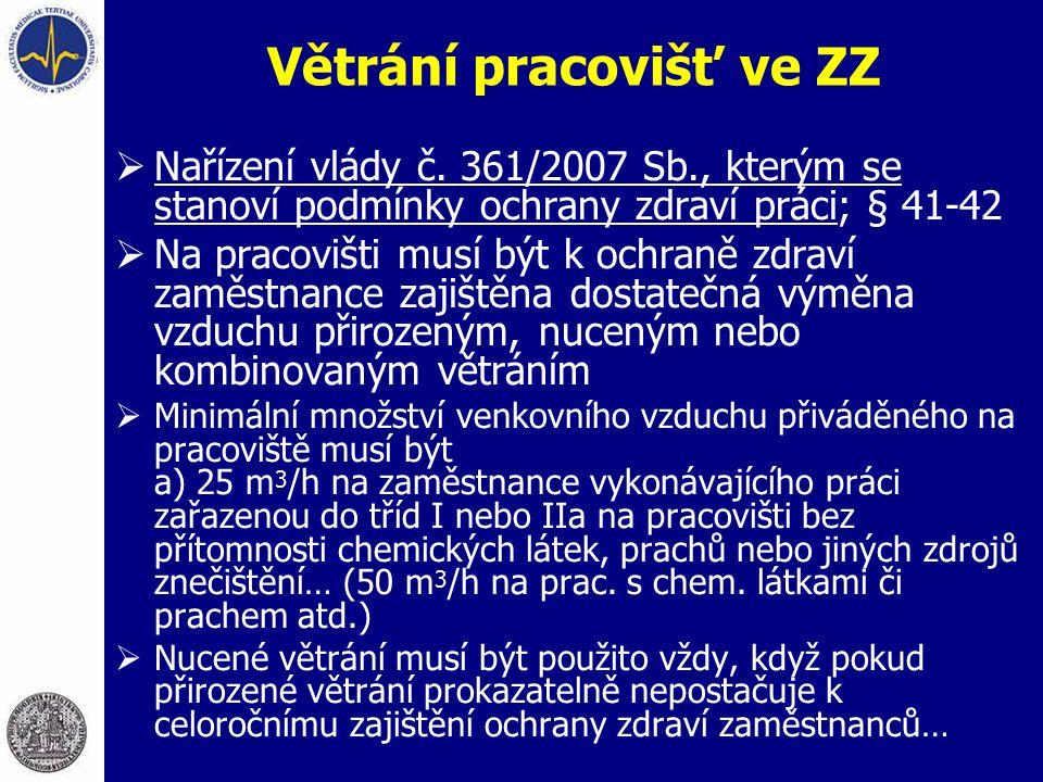  Nařízení vlády č. 361/2007 Sb., kterým se stanoví podmínky ochrany zdraví práci; § 41-42  Na pracovišti musí být k ochraně zdraví zaměstnance zajiš