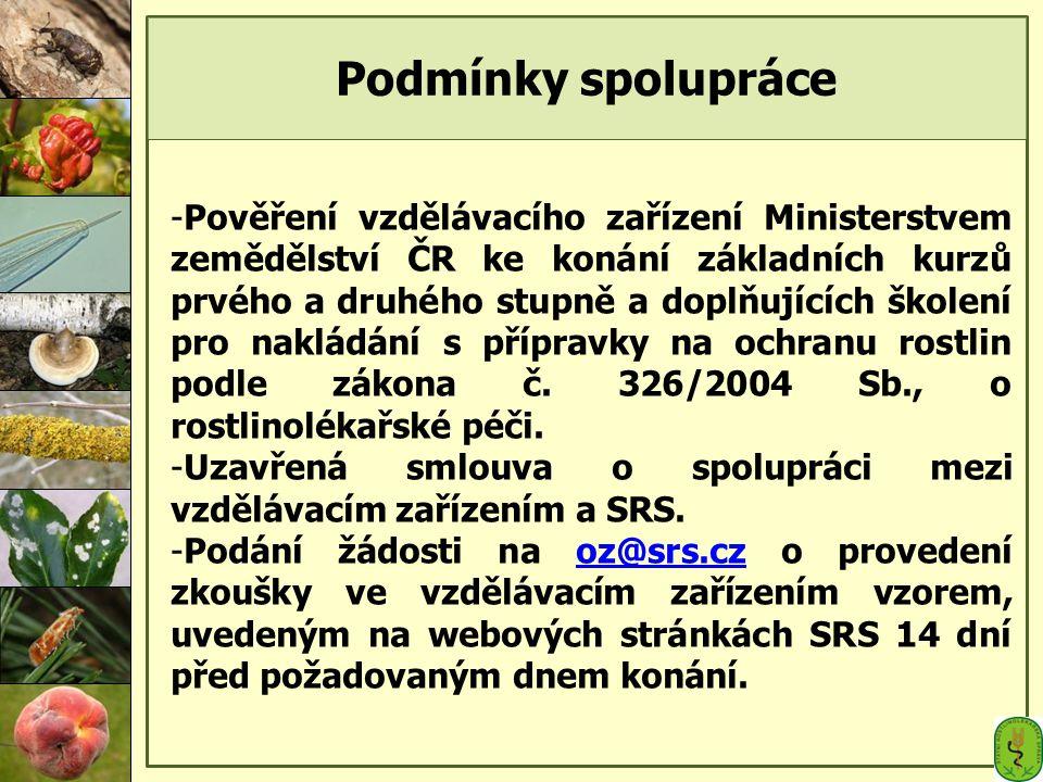 Podmínky spolupráce -Pověření vzdělávacího zařízení Ministerstvem zemědělství ČR ke konání základních kurzů prvého a druhého stupně a doplňujících ško
