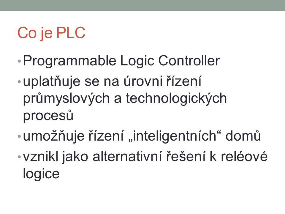 """Co je PLC Programmable Logic Controller uplatňuje se na úrovni řízení průmyslových a technologických procesů umožňuje řízení """"inteligentních domů vznikl jako alternativní řešení k reléové logice"""