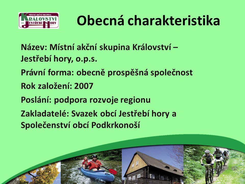 Obecná charakteristika Název: Místní akční skupina Království – Jestřebí hory, o.p.s.