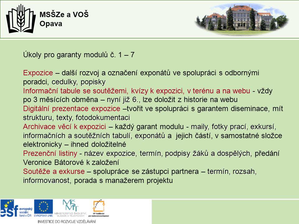 MSŠZe a VOŠ Opava Úkoly pro garanty modulů č.
