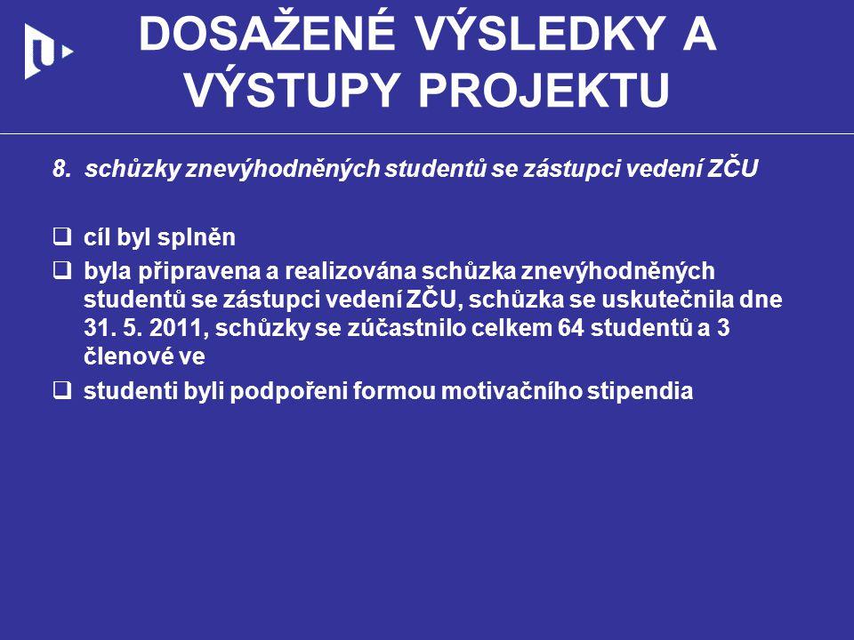 DOSAŽENÉ VÝSLEDKY A VÝSTUPY PROJEKTU 8.