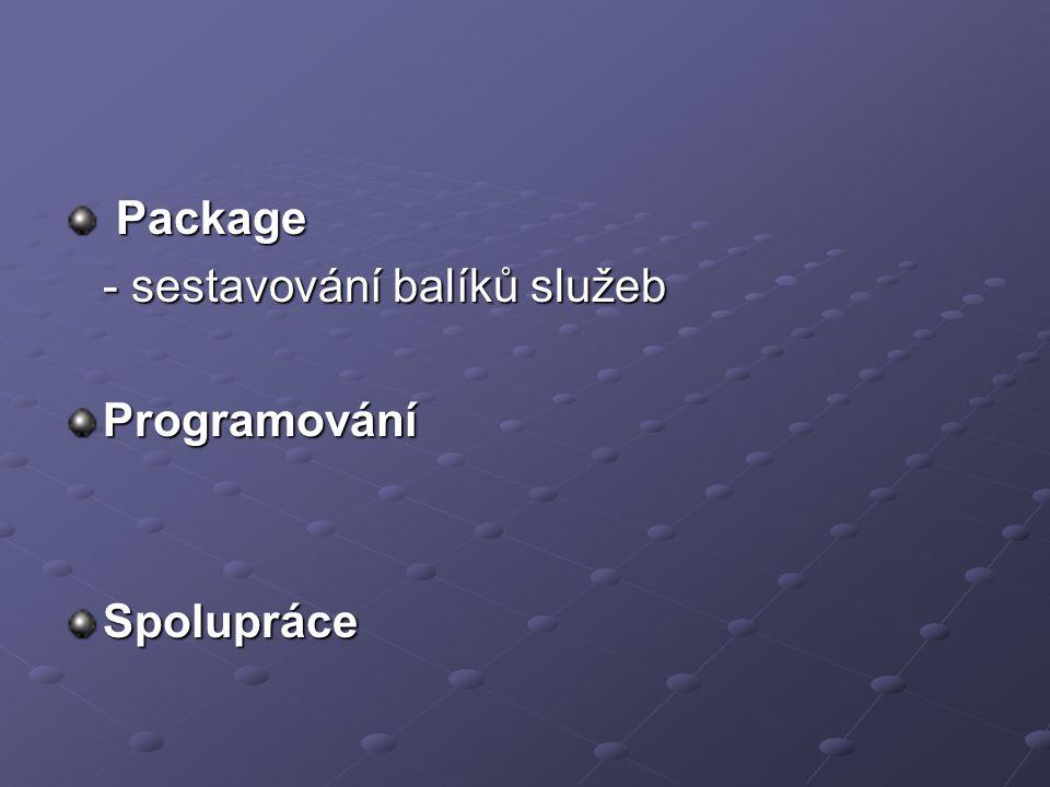 Package Package - sestavování balíků služeb ProgramováníSpolupráce