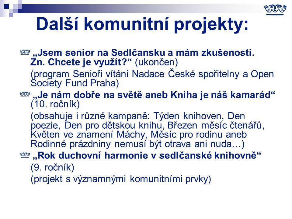 """Další komunitní projekty: """"Jsem senior na Sedlčansku a mám zkušenosti."""