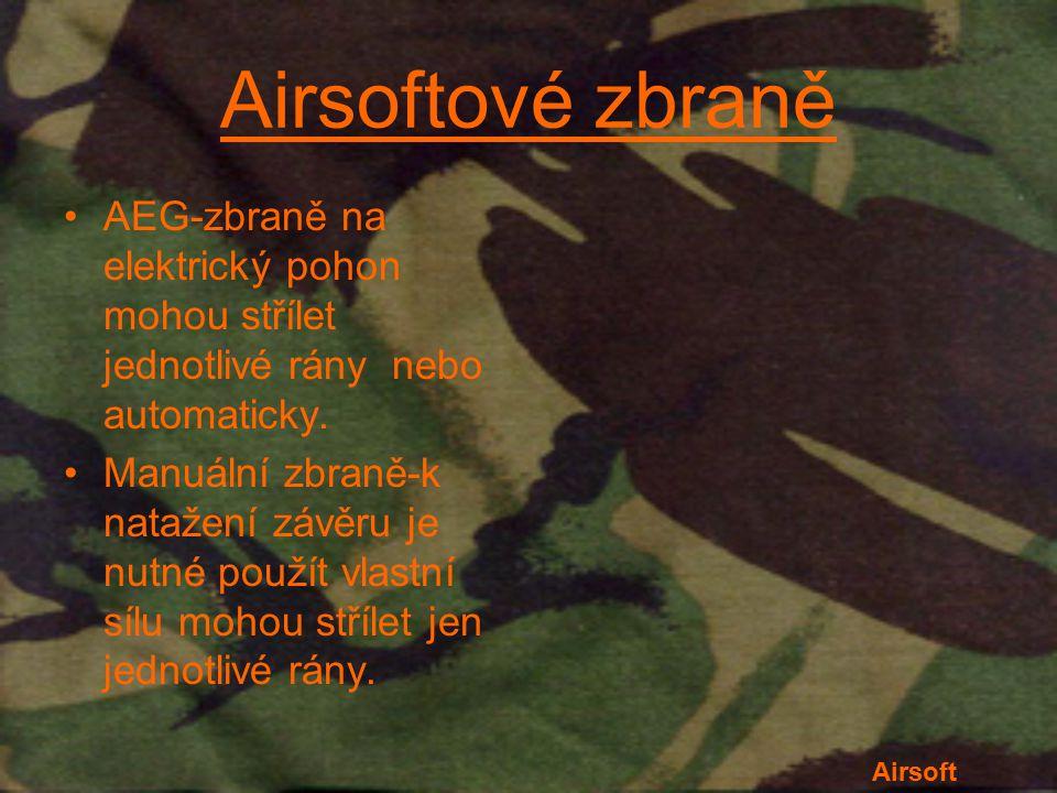 Airsoftové zbraně AEG-zbraně na elektrický pohon mohou střílet jednotlivé rány nebo automaticky. Manuální zbraně-k natažení závěru je nutné použít vla