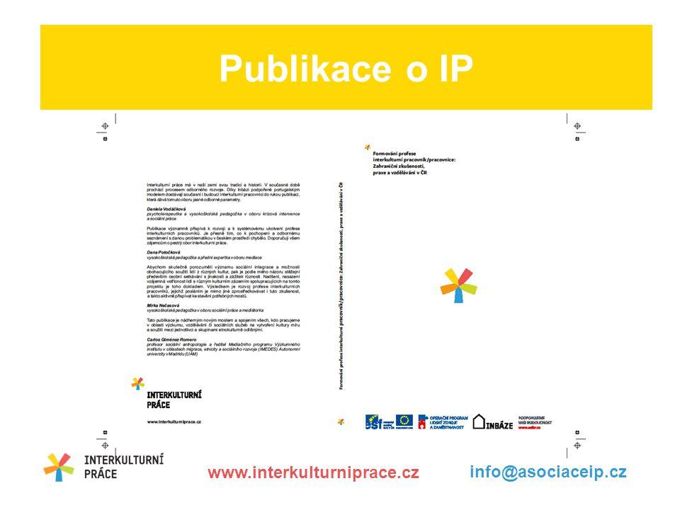 Publikace o IP www.interkulturniprace.cz info@asociaceip.cz