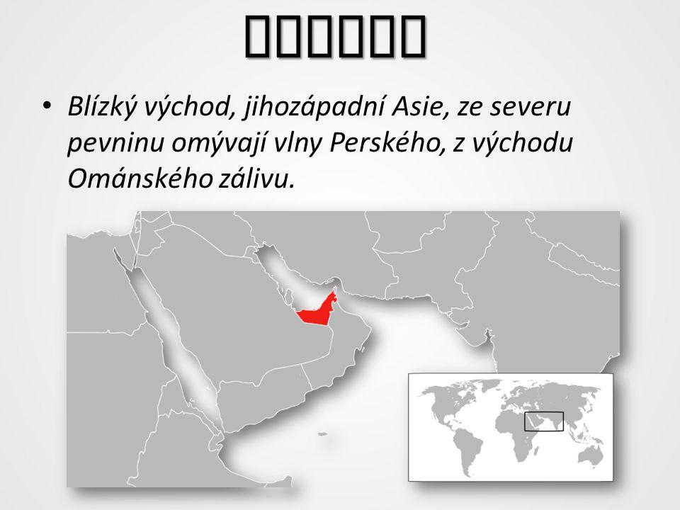 Poloha Blízký východ, jihozápadní Asie, ze severu pevninu omývají vlny Perského, z východu Ománského zálivu.