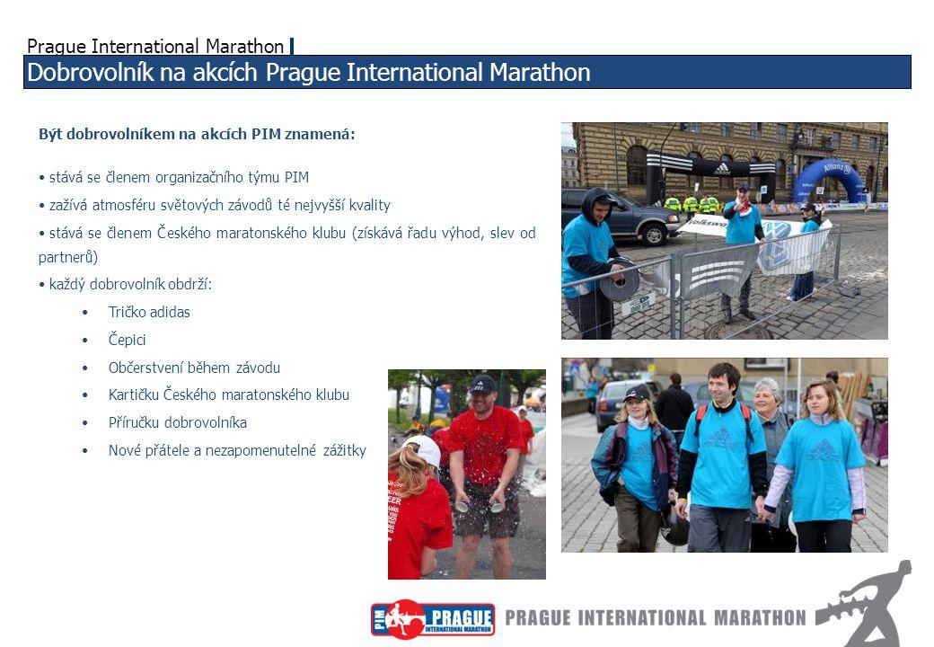 Prague International Marathon Morální kodex každého dobrovolníka Sedmero správného dobrovolníka: 1) Správný dobrovolník má vždy oči otevřené a je připraven pomoci v každé situaci.