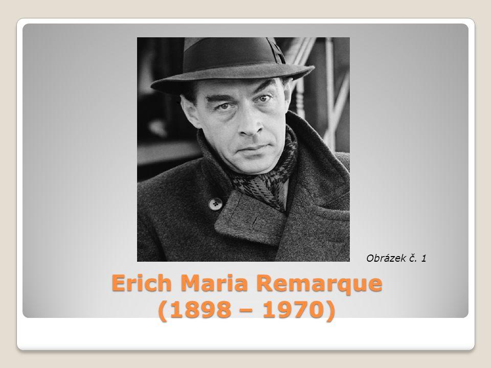 Erich Maria Remarque (1898 – 1970) Obrázek č. 1