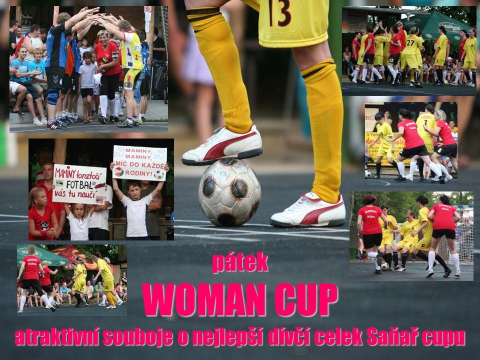 pátek WOMAN CUP atraktivní souboje o nejlepší dívčí celek Saňař cupu
