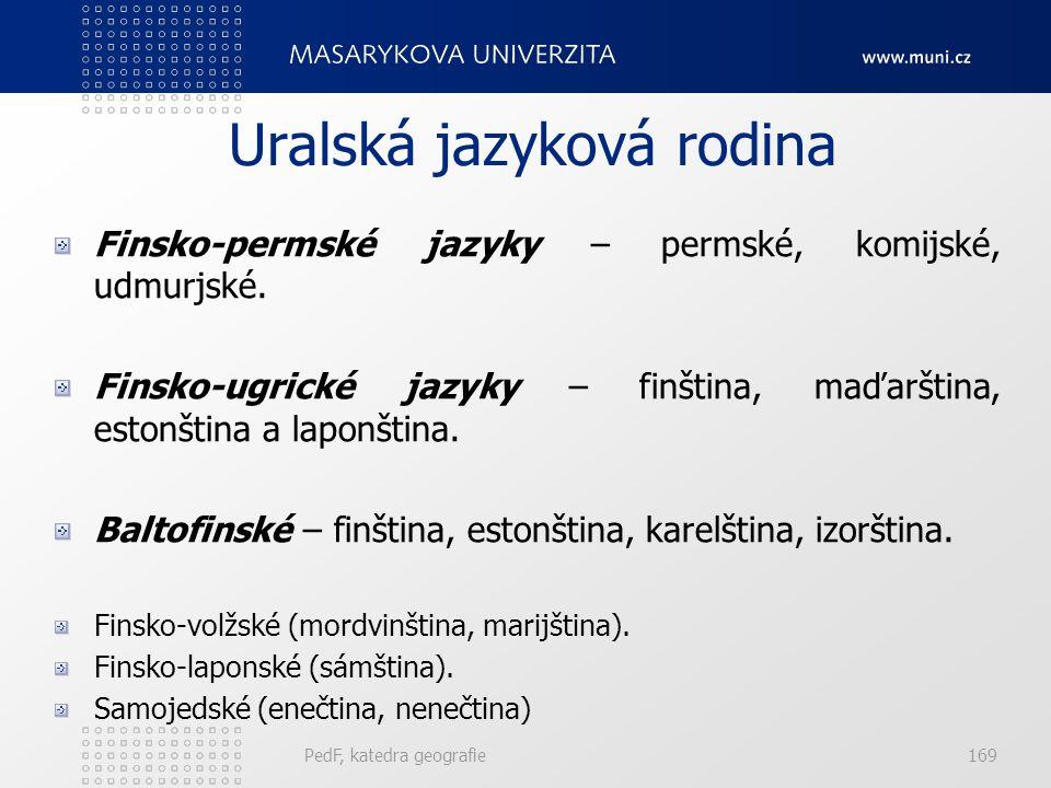 PedF, katedra geografie168 Indoevropská jazyková rodina Baltské jazyky – litevština a lotyšština. Za zcela samostatné jazykové útvary bývají pokládány