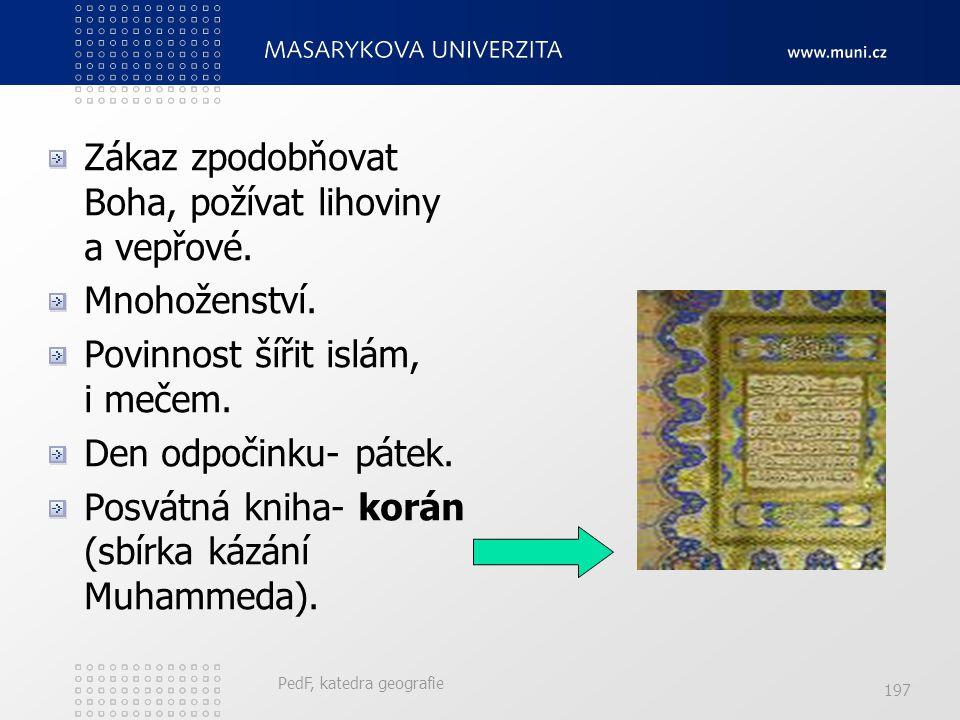 Islám ve světě PedF, katedra geografie 196