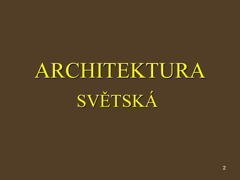 2 ARCHITEKTURA SVĚTSKÁ