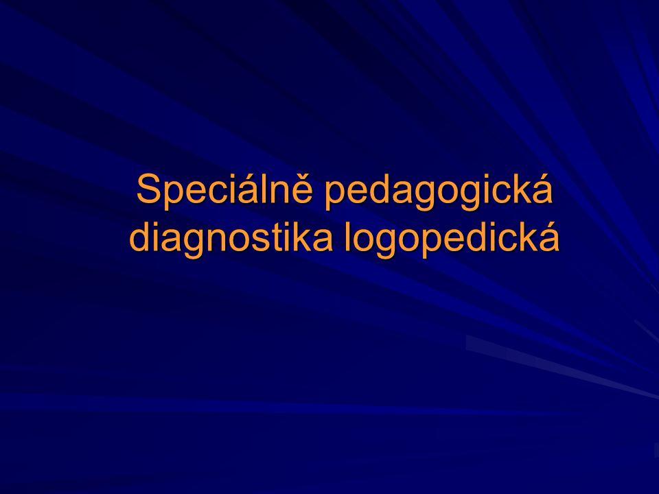 Speciálně pedagogická diagnostika logopedická