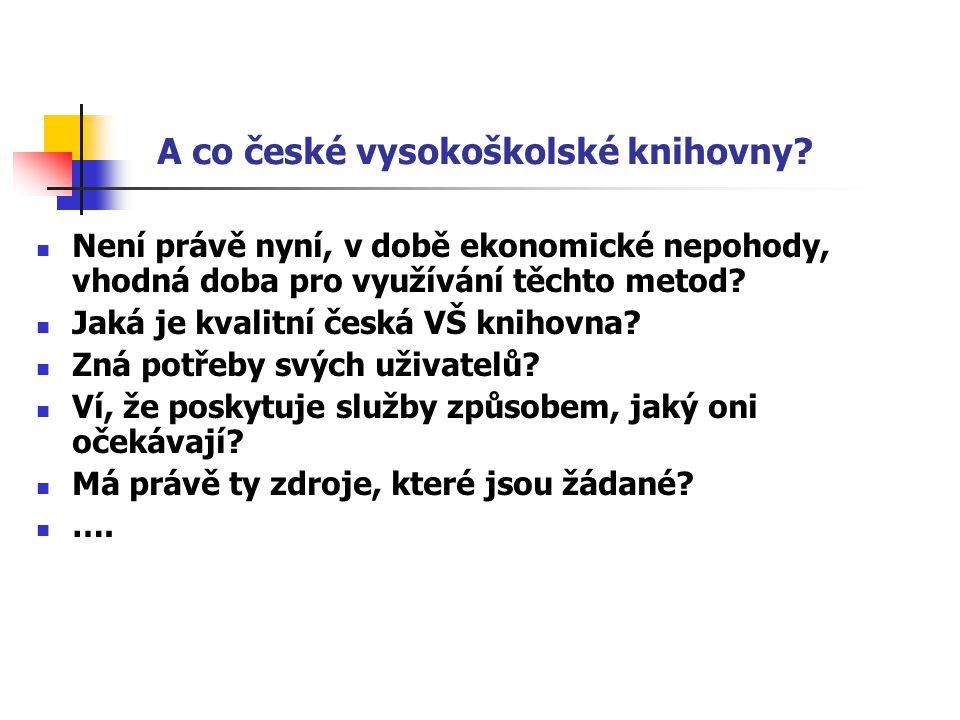 A co české vysokoškolské knihovny.