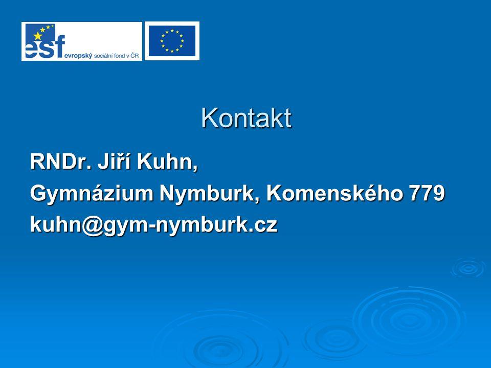 Kontakt RNDr. Jiří Kuhn, Gymnázium Nymburk, Komenského 779 kuhn@gym-nymburk.cz