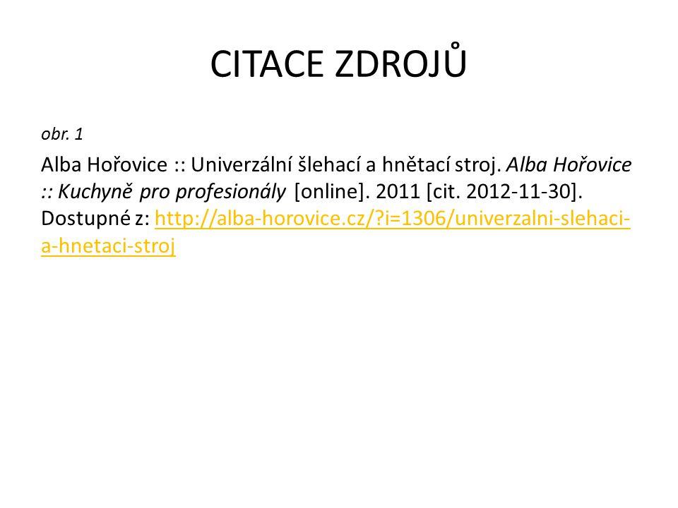 CITACE ZDROJŮ obr. 1 Alba Hořovice :: Univerzální šlehací a hnětací stroj.