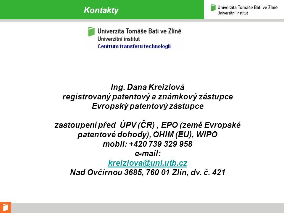 Kontakty Ing. Dana Kreizlová registrovaný patentový a známkový zástupce Evropský patentový zástupce zastoupení před ÚPV (ČR), EPO (země Evropské paten