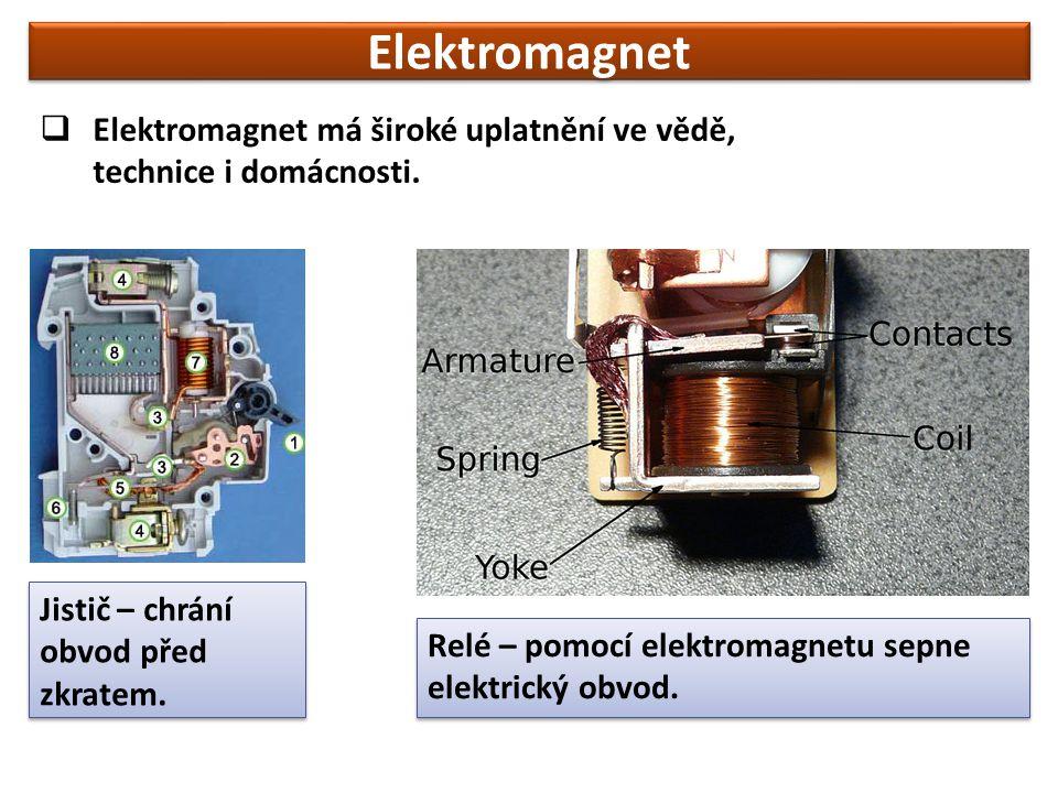  Elektromagnet má široké uplatnění ve vědě, technice i domácnosti.