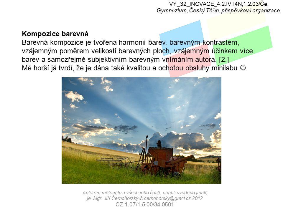 VY_32_INOVACE_4.2.IVT4N,1,2.03/Če Gymn á zium, Český Tě ší n, př í spěvkov á organizace Autorem materiálu a všech jeho částí, není-li uvedeno jinak, je Mgr.