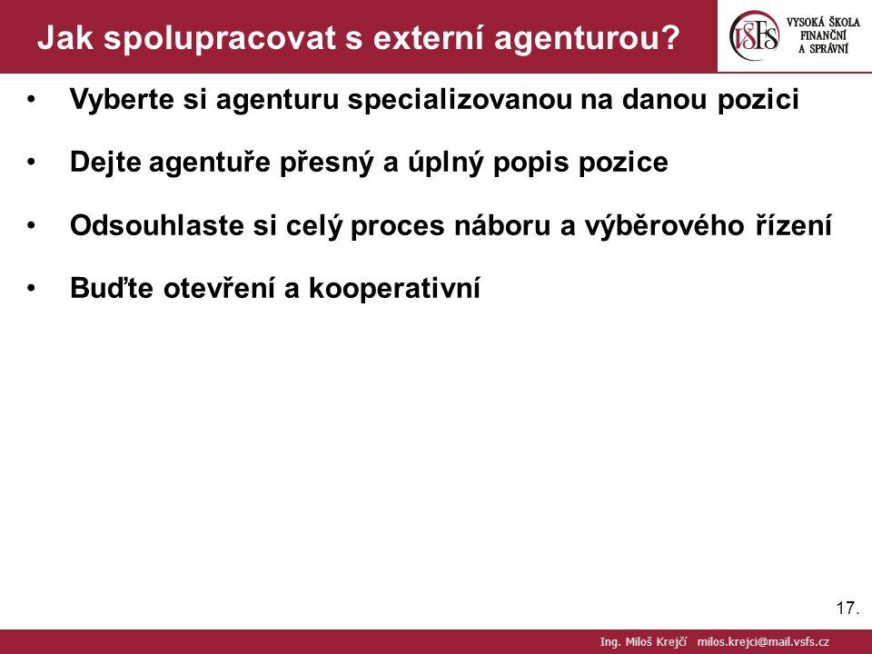 17.Jak spolupracovat s externí agenturou.