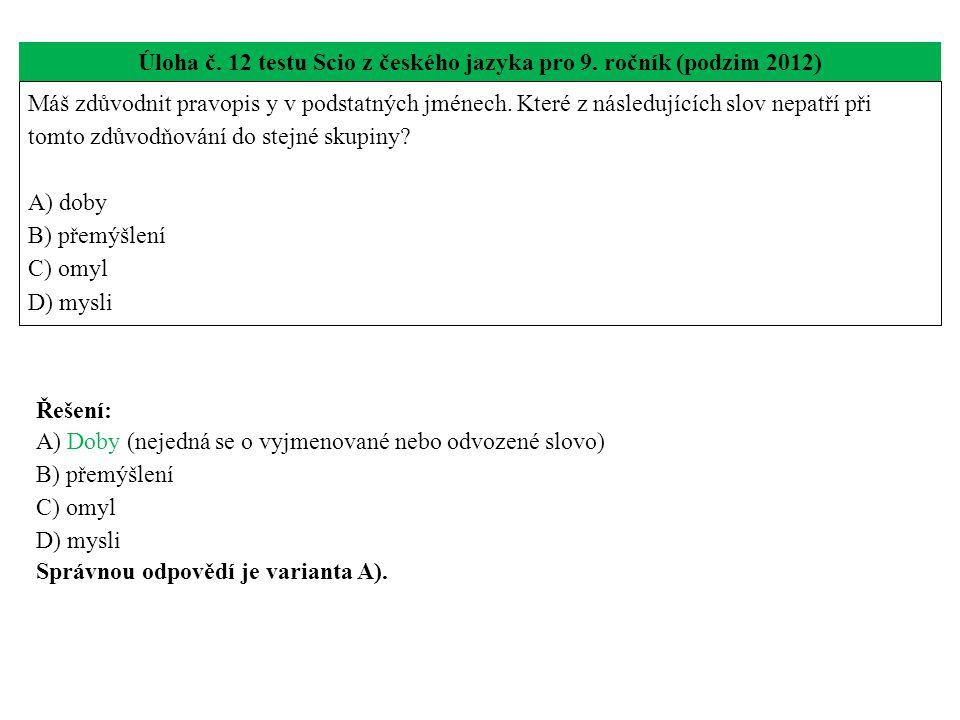 Úloha č. 12 testu Scio z českého jazyka pro 9.