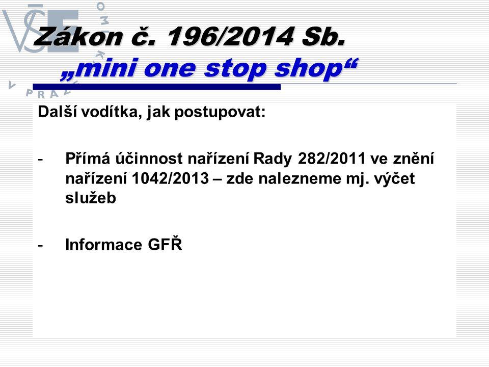 """Zákon č.262/2014 Sb. """"sazbová novela  Zrušení sjednocení sazeb na 17,5 % (od r."""