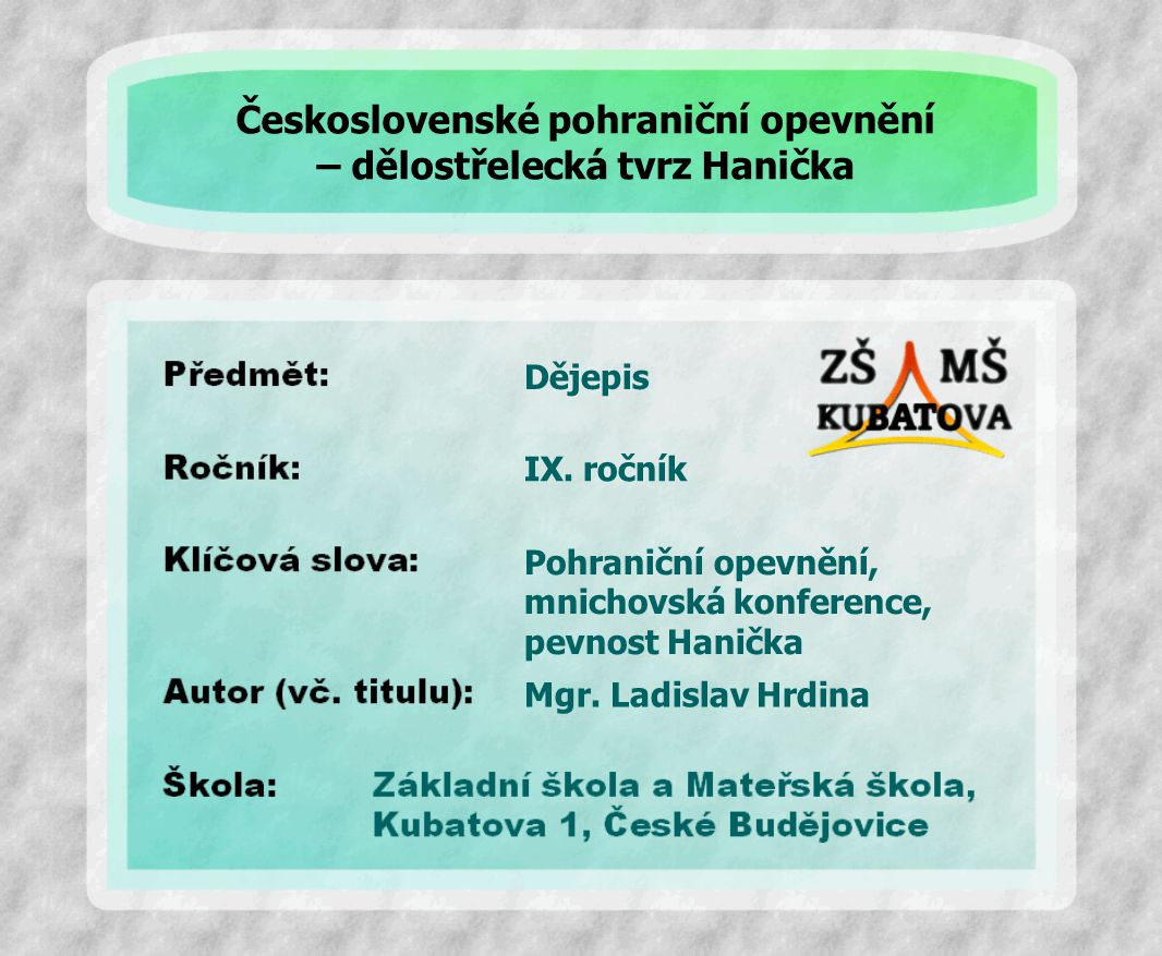 Dějepis Pohraniční opevnění, mnichovská konference, pevnost Hanička IX.