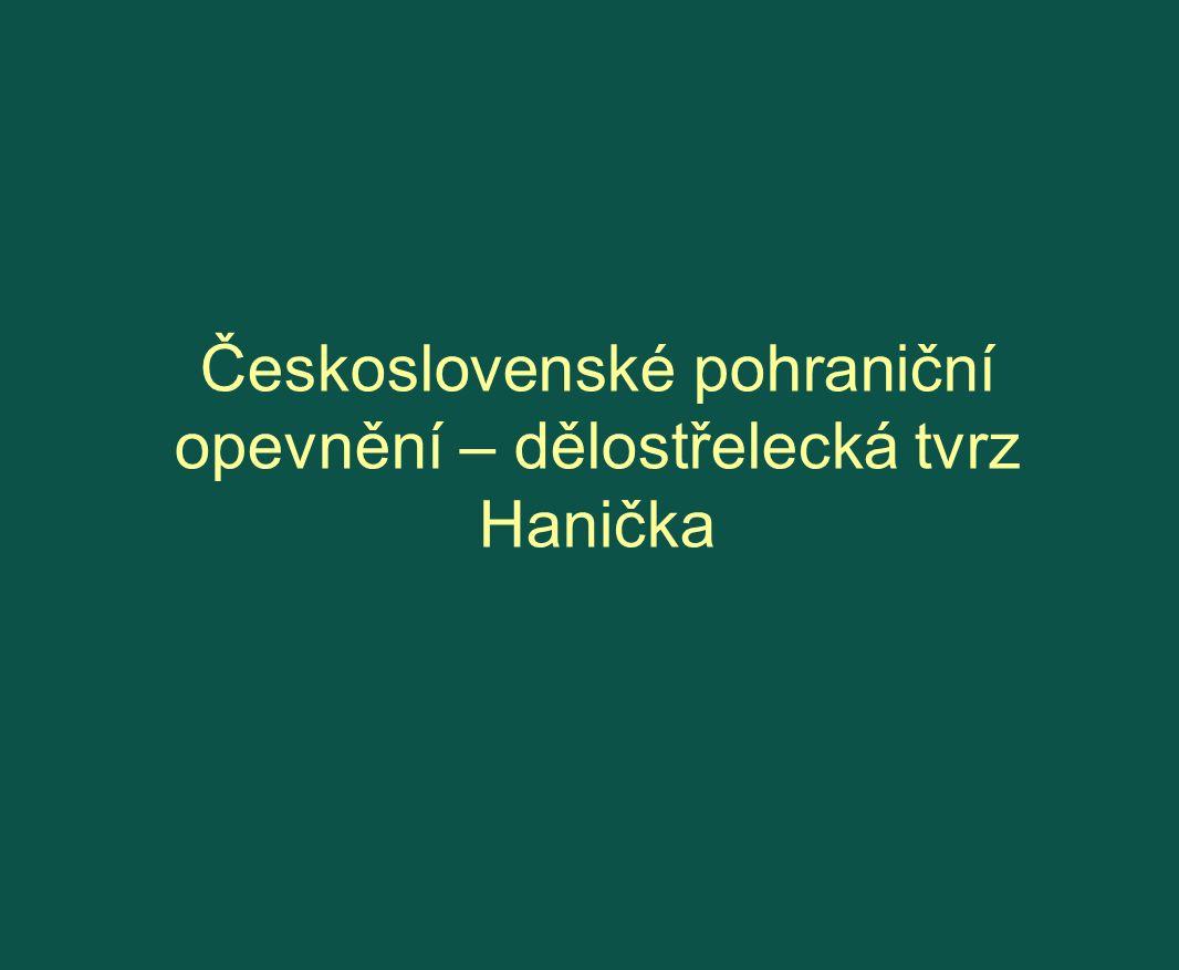 Československé pohraniční opevnění – dělostřelecká tvrz Hanička