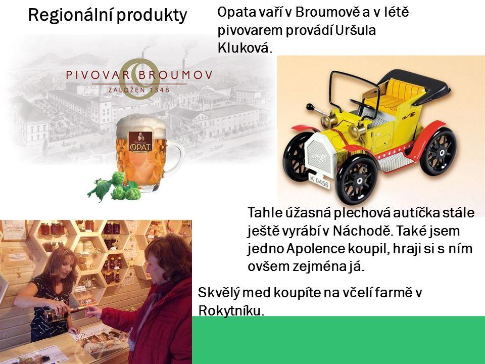 Regionální produkty Opata vaří v Broumově a v létě pivovarem provádí Uršula Kluková.