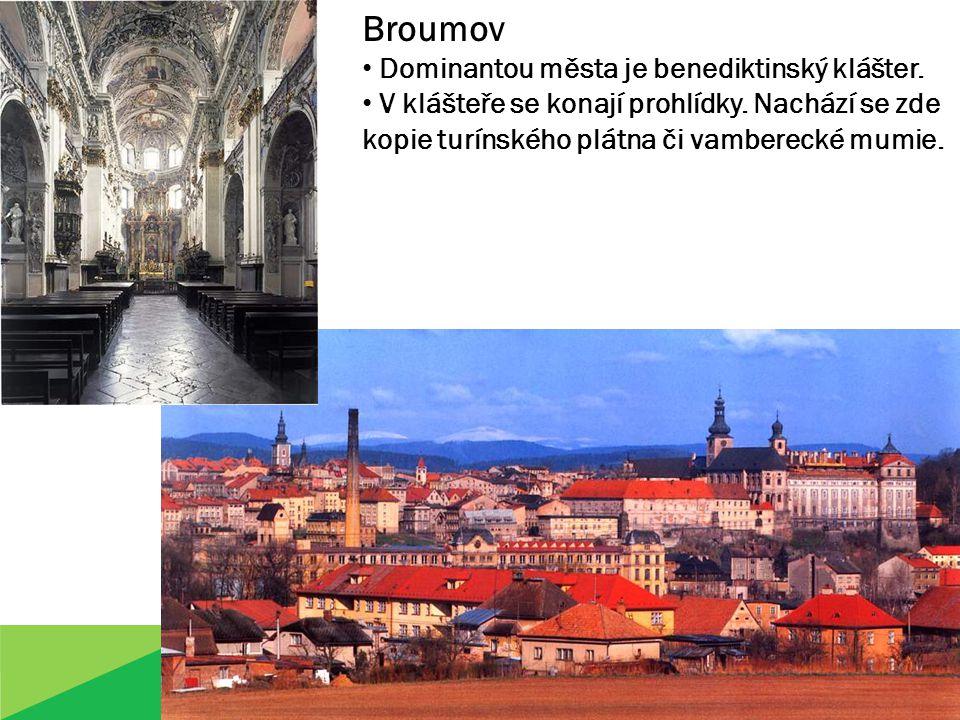 Broumov Dominantou města je benediktinský klášter.