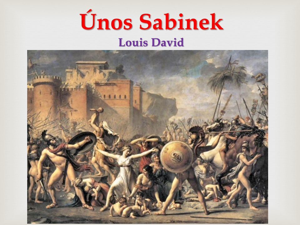  Únos Sabinek Louis David