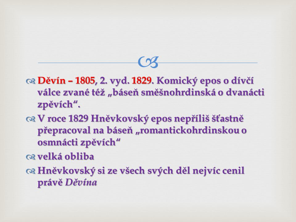  Děvín – 1805, 2.vyd. 1829.