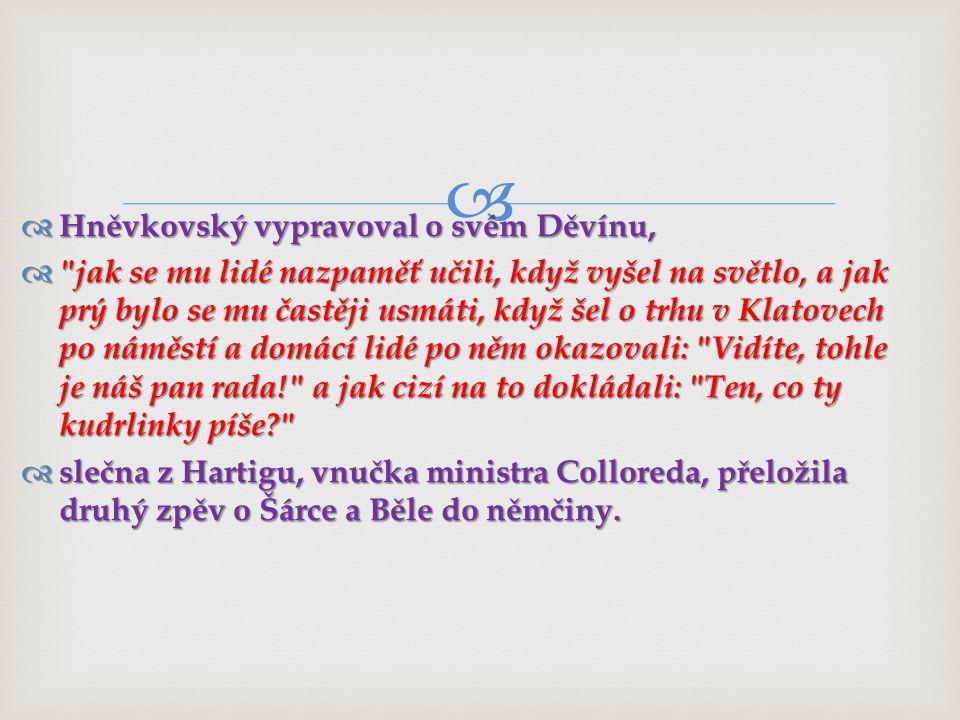   Vojtěch Nejedlý:  Nebude-li se ta kniha líbiti, tedy jest konec s Čechy.