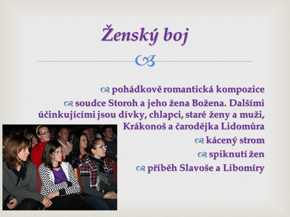   pohádkově romantická kompozice  soudce Storoh a jeho žena Božena.