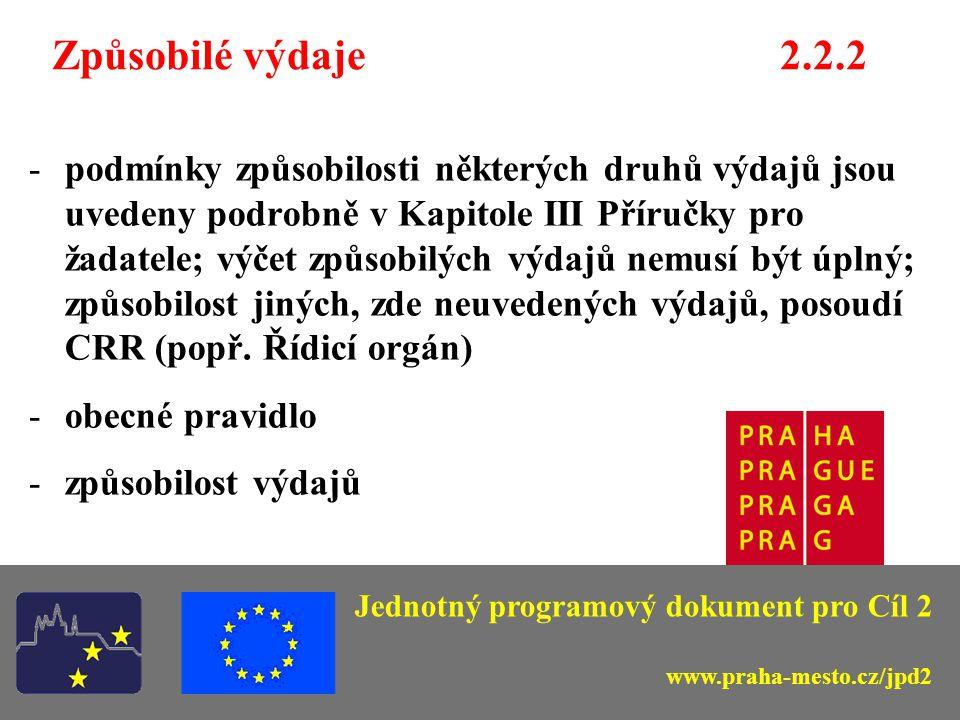 Žadatelé - koneční příjemci 2.2.2 Hlavní město Praha a vybrané městské části; Organizace zřízené a založené hl.