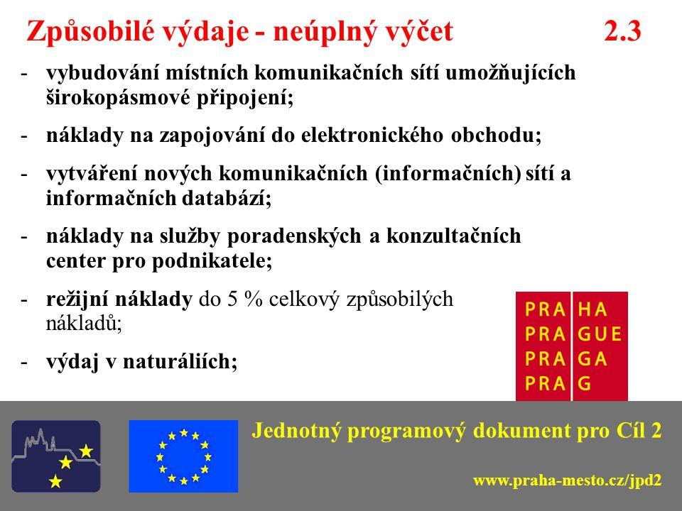 Způsobilé výdaje - neúplný výčet 2.3 -pořízení, poskytnutí a stavební obnova budov pro využití jako informačního a komunikačního centra pro veřejnost (max.